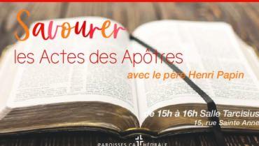 Savourer les Actes des Apôtres