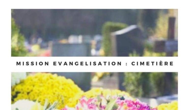 Mission évangélisation cimetière avec les jeunes